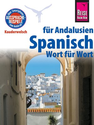 cover image of Reise Know-How Sprachführer Spanisch für Andalusien--Wort für Wort