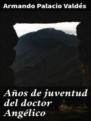 cover image of Años de juventud del doctor Angélico
