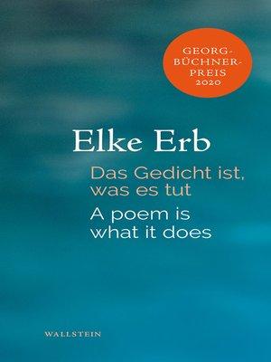 cover image of Das Gedicht ist, was es tut