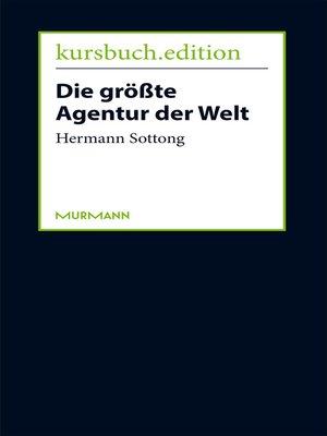 cover image of Die größte Agentur der Welt
