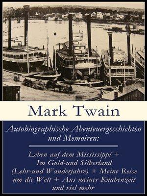 cover image of Autobiographische Abenteuergeschichten und Memoiren