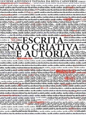 cover image of Escrita não criativa e autoria