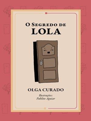 cover image of O segredo de Lola