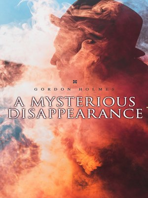 cover image of A Mysterious Disappearance