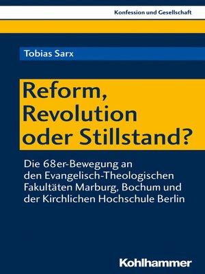 cover image of Reform, Revolution oder Stillstand?