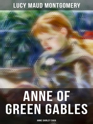 cover image of ANNE OF GREEN GABLES (Anne Shirley Saga)