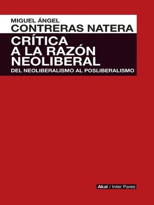 cover image of Crítica de la razón neoliberal