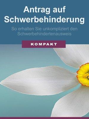 cover image of Antrag auf Schwerbehinderung--so erhalten Sie unkompliziert den Schwerbehindertenausweis