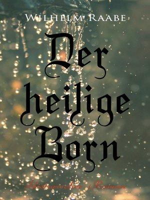 cover image of Der heilige Born