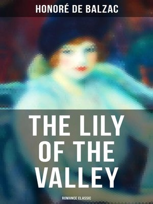 cover image of The Lily of the Valley (Romance Classic)