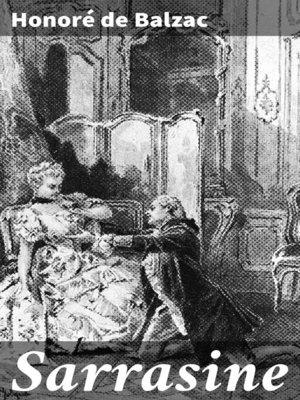 cover image of Sarrasine