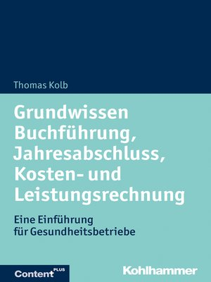 cover image of Grundwissen Buchführung, Jahresabschluss, Kosten- und Leistungsrechnung