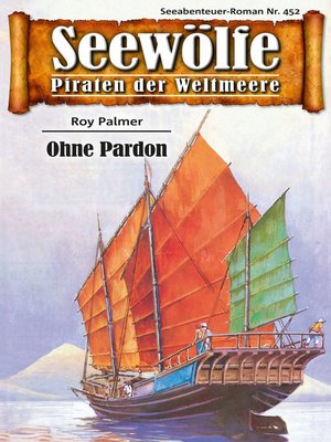 cover image of Seewölfe--Piraten der Weltmeere 452