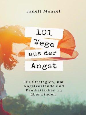 cover image of 101 Wege aus der Angst