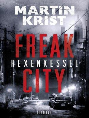 cover image of Hexenkessel (Freak City 1)