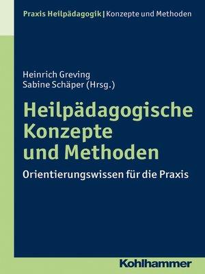 cover image of Heilpädagogische Konzepte und Methoden