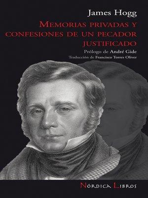 cover image of Memorias privadas y confesiones de un pecador justificado
