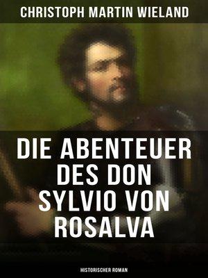 cover image of Die Abenteuer des Don Sylvio von Rosalva (Historischer Roman)