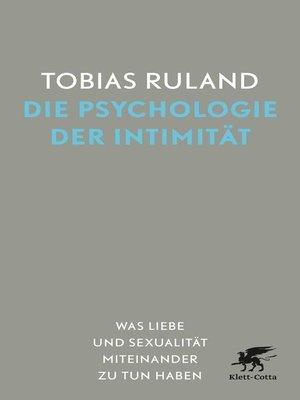 cover image of Die Psychologie der Intimität