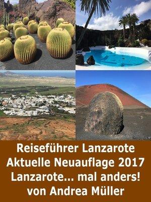 cover image of Reiseführer Lanzarote Aktuelle Neuauflage 2017