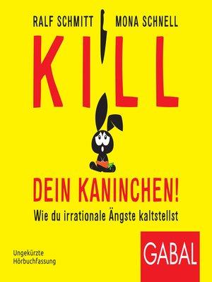 cover image of Kill dein Kaninchen!
