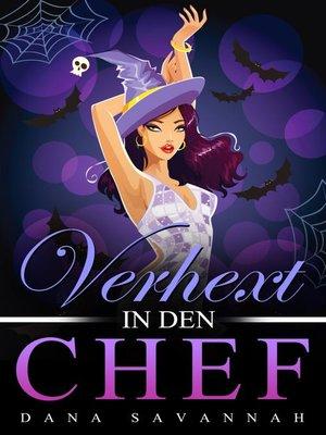 cover image of Verhext in den Chef