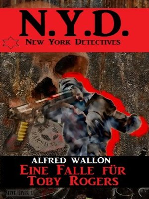 cover image of N.Y.D.--Eine Falle für Toby Rogers (New York Detectives)