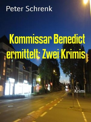 cover image of Kommissar Benedict ermittelt