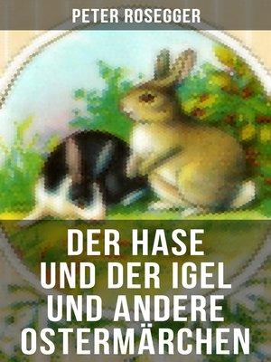 cover image of Der Hase und der Igel und andere Ostermärchen