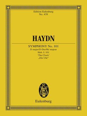"cover image of Symphony No. 101 D major, ""The Clock"""