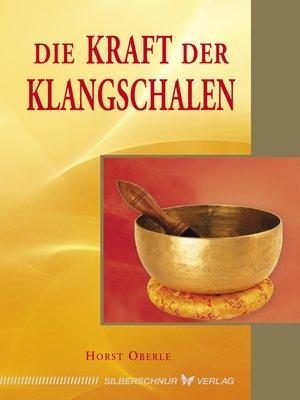 cover image of Die Kraft der Klangschalen