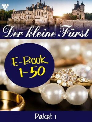 cover image of Der kleine Fürst Paket 1 – Adelsroman