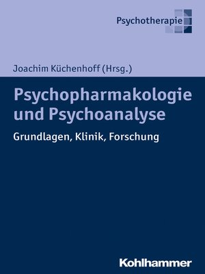 cover image of Psychoanalyse und Psychopharmakologie