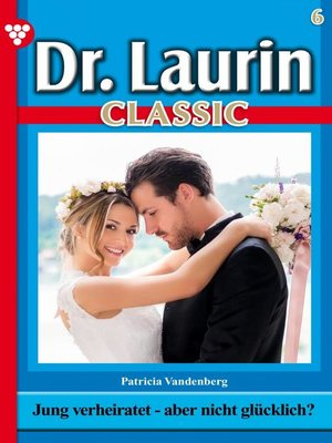 cover image of Dr. Laurin Classic 6 – Arztroman