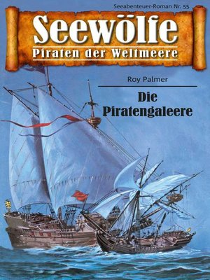 cover image of Seewölfe--Piraten der Weltmeere 55