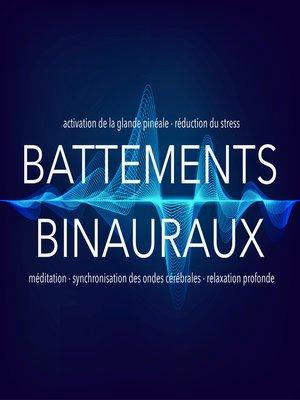 cover image of Battements binauraux