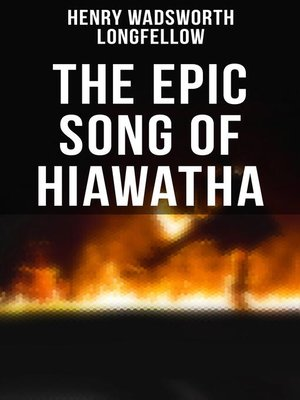 cover image of The Epic Song of Hiawatha