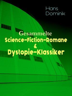 cover image of Gesammelte Science-Fiction-Romane & Dystopie-Klassiker