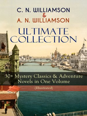 cover image of C. N. Williamson & A. N. Williamson Ultimate Collection