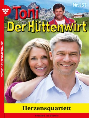 cover image of Toni der Hüttenwirt 157 – Heimatroman