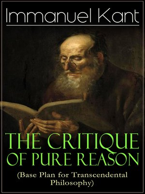 cover image of The Critique of Pure Reason (Base Plan for Transcendental Philosophy)