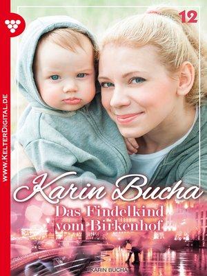 cover image of Karin Bucha 12 – Liebesroman