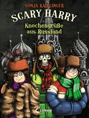 cover image of Scary Harry 7--Knochengrüße aus Russland