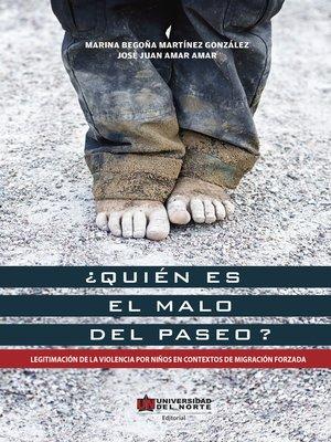 cover image of ¿Quién es el malo del paseo?