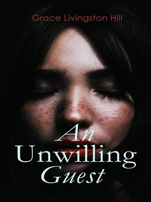 cover image of An Unwilling Guest