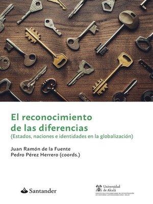 cover image of El reconocimiento de las diferencias