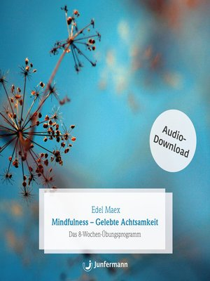 cover image of Mindfulness--Gelebte Achtsamkeit