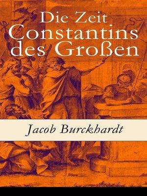 cover image of Die Zeit Constantins des Großen