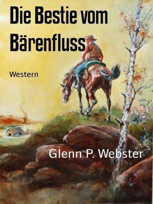 cover image of Die Bestie vom Bärenfluss