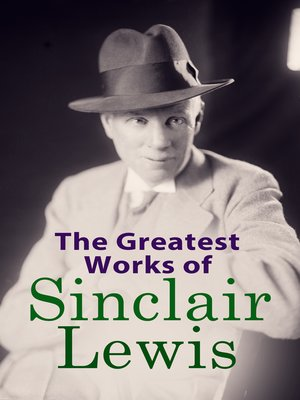 cover image of The Greatest Works of Sinclair Lewis